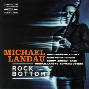 LANDAU, Michael - Rock Bottom
