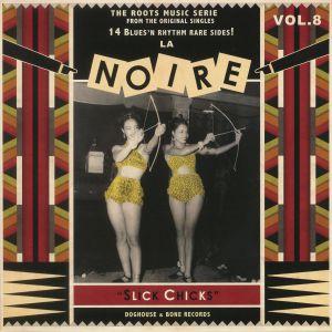 VARIOUS - La Noire Vol 8: Slick Chicks