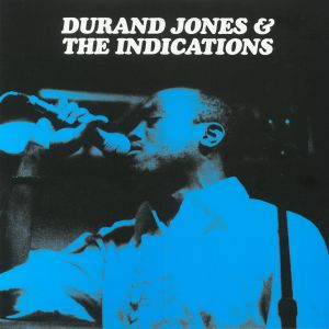 JONES, Durand & THE INDICATIONS - Durand Jones & The Indications