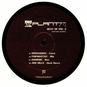 GONCHAROV/TRIPMASTAZ/OSMININ/DRE DILLA - Plant 74: Best Of Vol 2