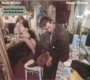 WAITS, Tom - Small Change (remastered)