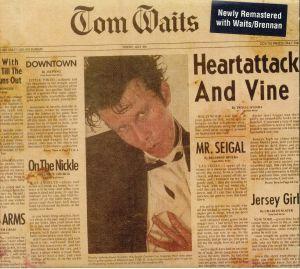 WAITS, Tom - Heartattack & Vine (remastered)