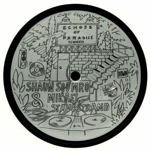 SOOMRO, Shaun/MIKAEL STAVOSTRAND - Echoes Of Paradise Reworked