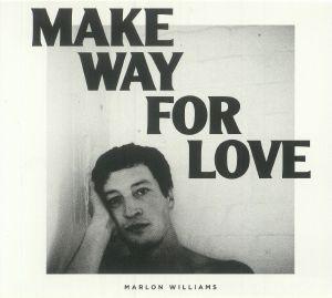 WILLIAMS, Marlon - Make Way For Love