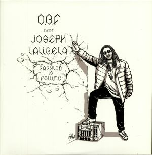 OBF feat JOSEPH LAIBELA - Babylon Is Falling