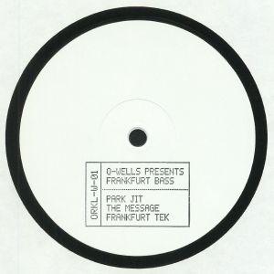 O WELLS - Frankfurt Bass