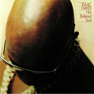 HAYES, Isaac - Hot Buttered Soul (remastered)