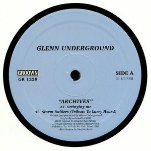UNDERGROUND, Glenn - Archives (reissue)