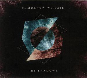 TOMORROW WE SAIL - The Shadows