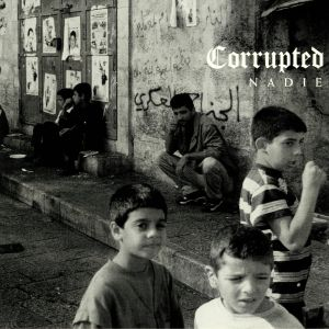 CORRUPTED - Nadie (reissue)
