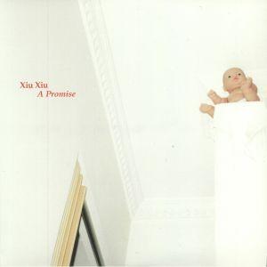 XIU XIU - A Promise (reissue)