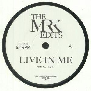 MR K - Live In Me