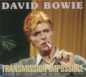 BOWIE, David - Transmission Impossible: Legenday Radio Broadcasts From The 1970s - 1990s