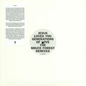 JESUS LOVES YOU - Generations Of Love: The Bruce Forest Remixes