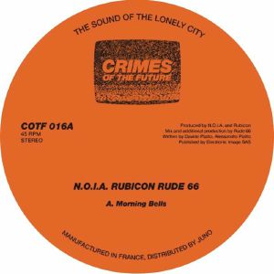 NOIA/RUBICON/RUDE 66 - Morning Bells