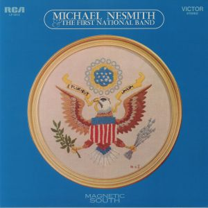 NESMITH, Michael/THE FIRST NATIONAL BAND - Magnetic South (reissue)