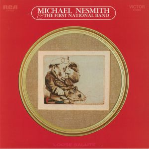 NESMITH, Michael/THE FIRST NATIONAL BAND - Loose Salute (reissue)