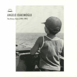 IOAKIMOGLU, Angelo - The Nireus Years (1995-1997)