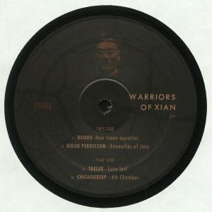 DCOOK/DIEGO PERRISSON/TAELUE/CHICAGODEEP - Warriors Of Xian EP