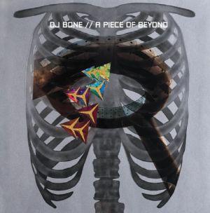 DJ BONE - A Piece Of Beyond