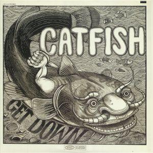 CATFISH - Get Down
