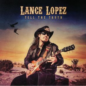 LOPEZ, Lance - Tell The Truth