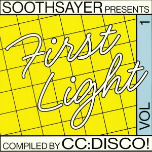 CC DISCO!/VARIOUS - First Light Vol 1