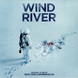 CAVE, Nick/WARREN ELLIS - Wind River (Soundtrack)