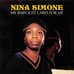 SIMONE, Nina - My Baby Just Cares For Me (reissue)