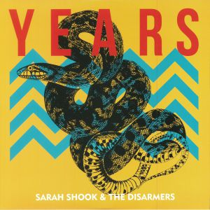 SHOOK, Sarah & THE DISARMERS - Years