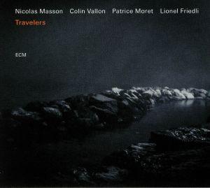 MASSON, Nicolas/COLLIN VALON/PATRICE MORET/LIONEL FRIEDLI - Travelers