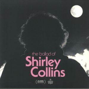 VARIOUS - The Ballad Of Shirley Collins