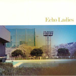 ECHO LADIES - Echo Ladies