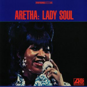 FRANKLIN, Aretha - Lady Soul: 50th Anniversary Edition