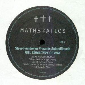 POINDEXTER, Steve presents SCIENTIFICTODD - Feel Some Type Of Way