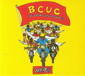 BCUC aka BANTU CONTINUA UHURU CONSCIOUSNESS - Emakhosini