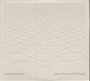 SOUTHFACING - Make Way For The Young