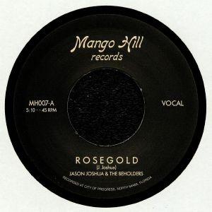JASON JOSHUA/THE BEHOLDERS - Rose Gold