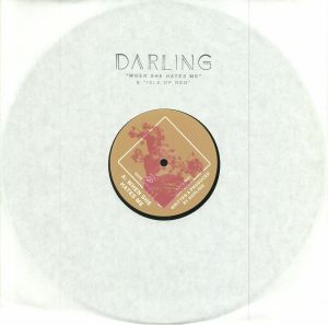 DARLING - When She Hates Me