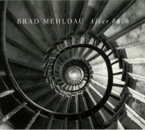 MEHLDAU, Brad - After Bach