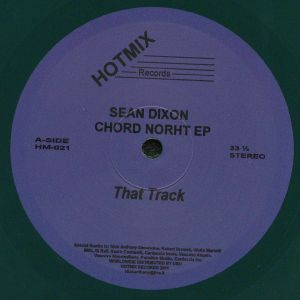 DIXON, Sean - Chord North EP