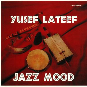 LATEEF, Yusef - Jazz Mood