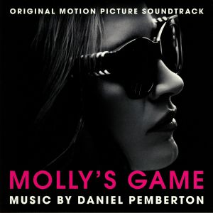 PEMBERTON, Daniel - Molly's Game (Soundtrack)