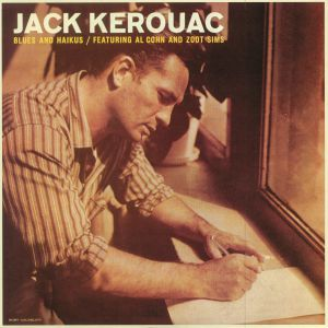 KEROUAC, Jack - Blues & Haikus