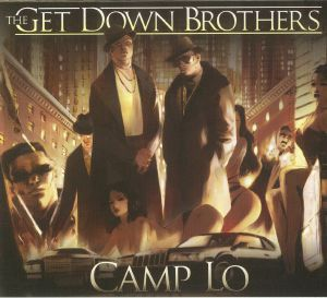 CAMP LO - The Get Down Brothers/On The Way Uptown