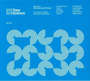 VARIOUS - Tone Science Module No 1: Structure & Forces