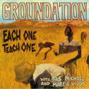 GROUNDATION - Each One Teach One