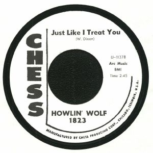 HOWLIN' WOLF - Just Like I Treat You