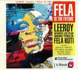 LEEROY - Fela Is The Future