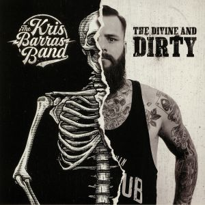 KRIS BARRAS BAND, The - The Divine & Dirty